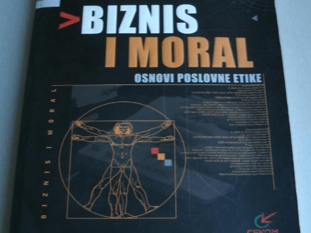 Biznis i moral poslovna etika